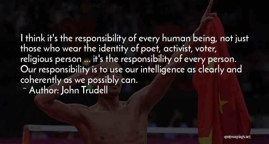 Can't Think Clearly Quotes By John Trudell