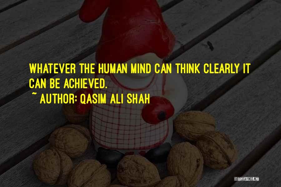 Can't Think Clearly Quotes By Qasim Ali Shah