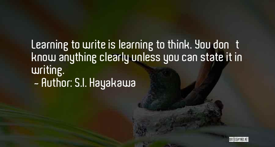 Can't Think Clearly Quotes By S.I. Hayakawa
