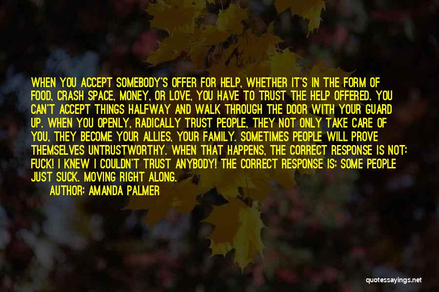 Can't Trust Family Quotes By Amanda Palmer