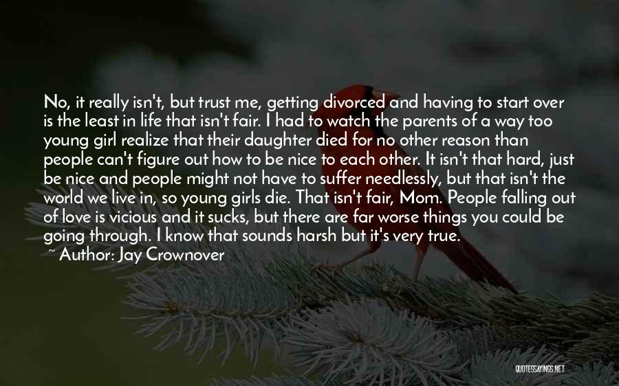 Can't Trust Family Quotes By Jay Crownover