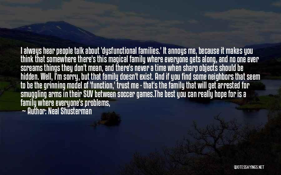 Can't Trust Family Quotes By Neal Shusterman
