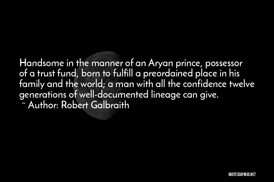 Can't Trust Family Quotes By Robert Galbraith