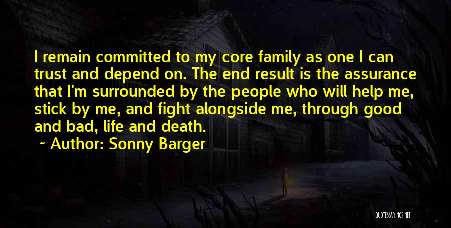 Can't Trust Family Quotes By Sonny Barger
