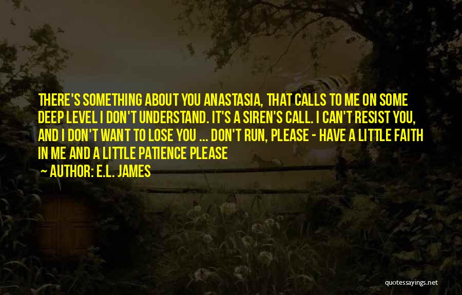 Can't Understand Me Quotes By E.L. James