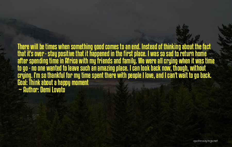 Can't Wait To Go Back Home Quotes By Demi Lovato