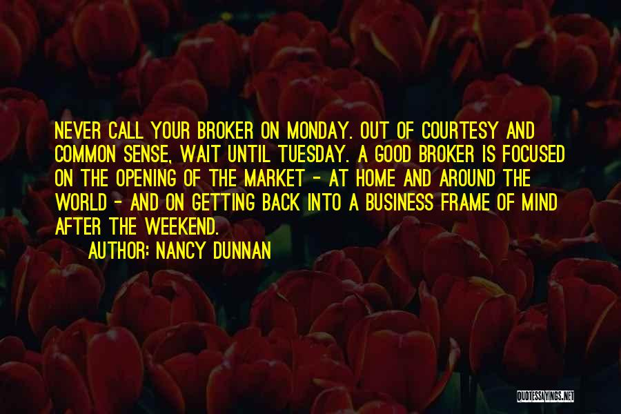 Can't Wait To Go Back Home Quotes By Nancy Dunnan