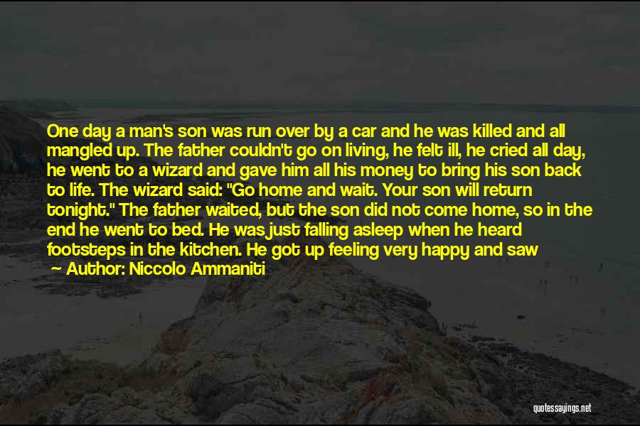 Can't Wait To Go Back Home Quotes By Niccolo Ammaniti