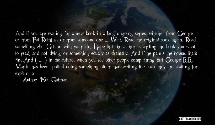 Can't Wait To See You Again Quotes By Neil Gaiman