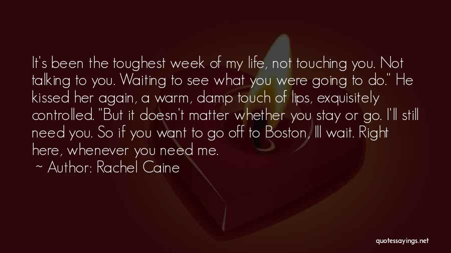 Can't Wait To See You Again Quotes By Rachel Caine