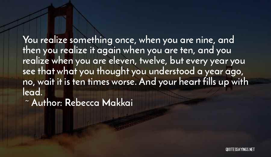 Can't Wait To See You Again Quotes By Rebecca Makkai