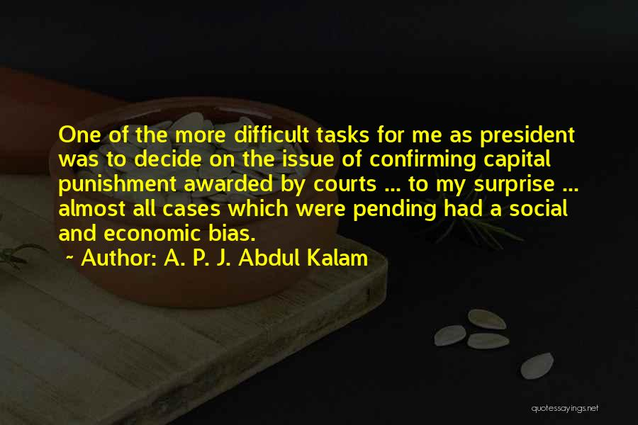 Capital Punishment Quotes By A. P. J. Abdul Kalam