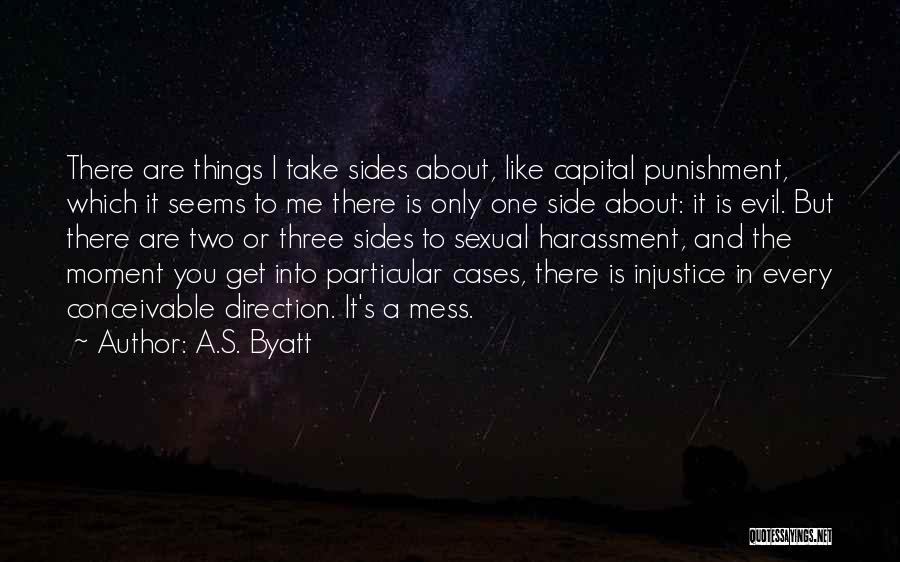 Capital Punishment Quotes By A.S. Byatt