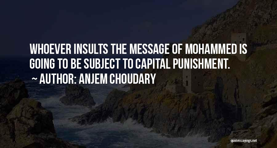Capital Punishment Quotes By Anjem Choudary