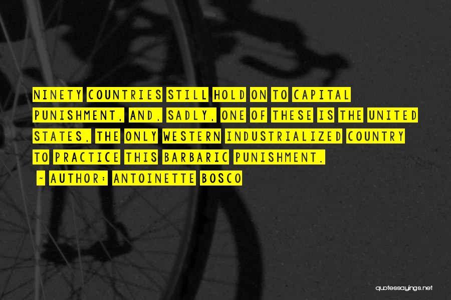 Capital Punishment Quotes By Antoinette Bosco