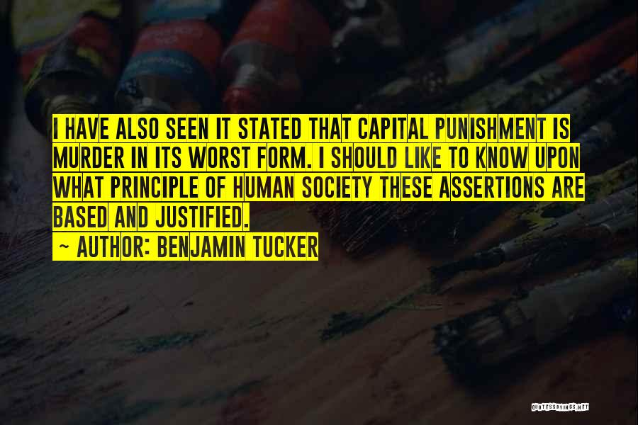 Capital Punishment Quotes By Benjamin Tucker