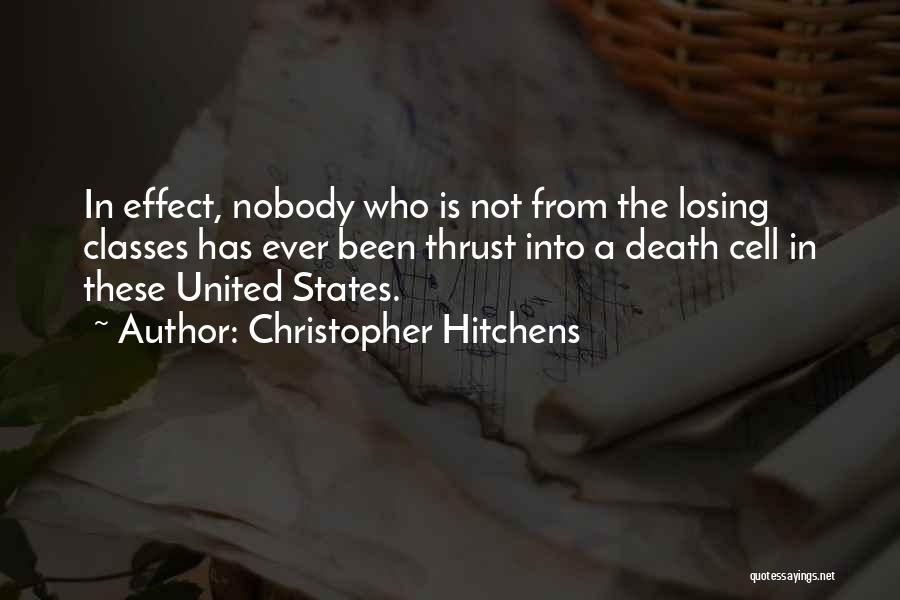 Capital Punishment Quotes By Christopher Hitchens