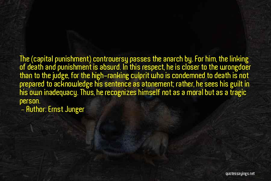 Capital Punishment Quotes By Ernst Junger