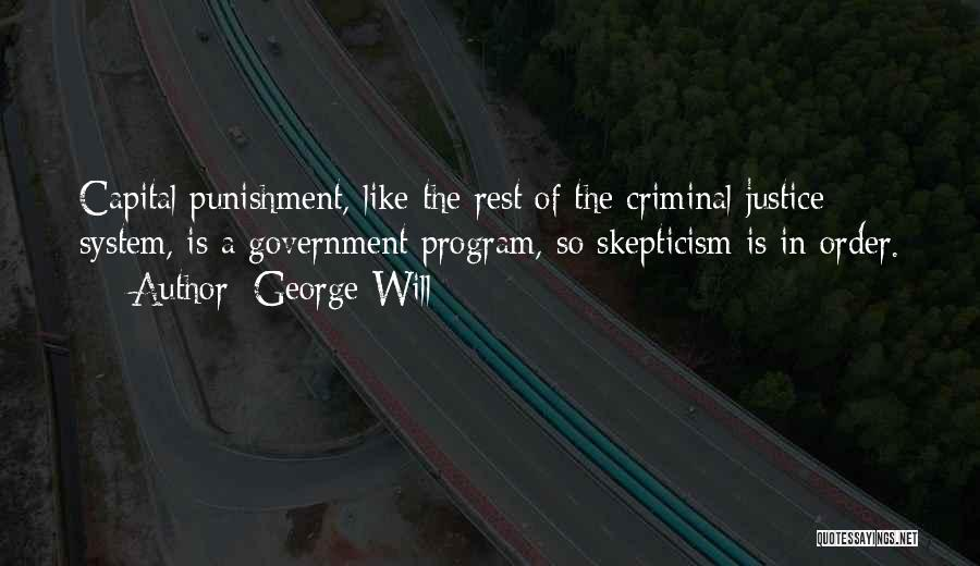 Capital Punishment Quotes By George Will