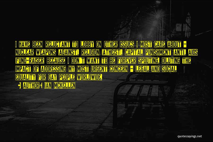 Capital Punishment Quotes By Ian McKellen