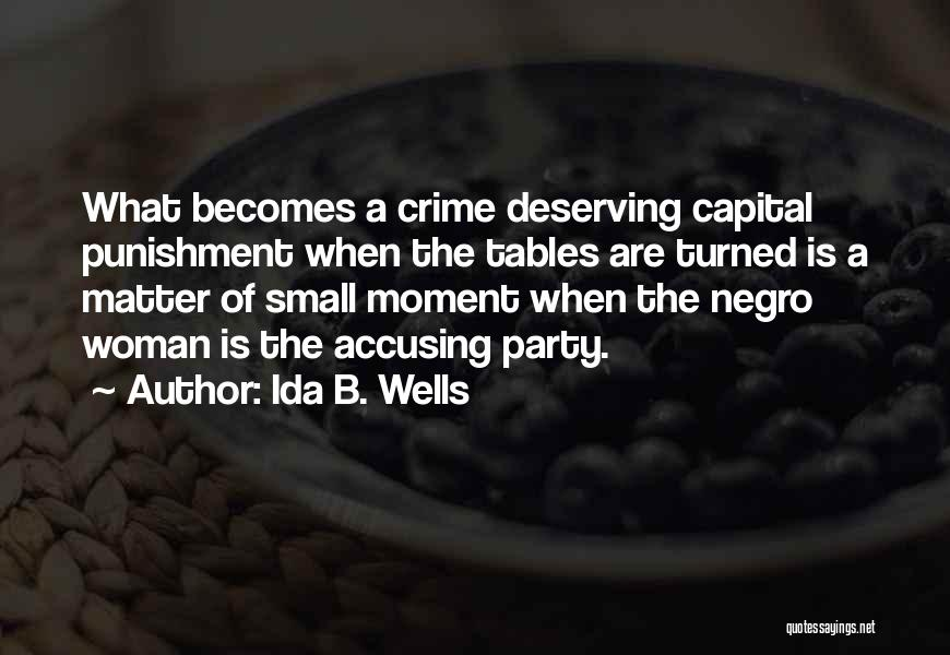 Capital Punishment Quotes By Ida B. Wells