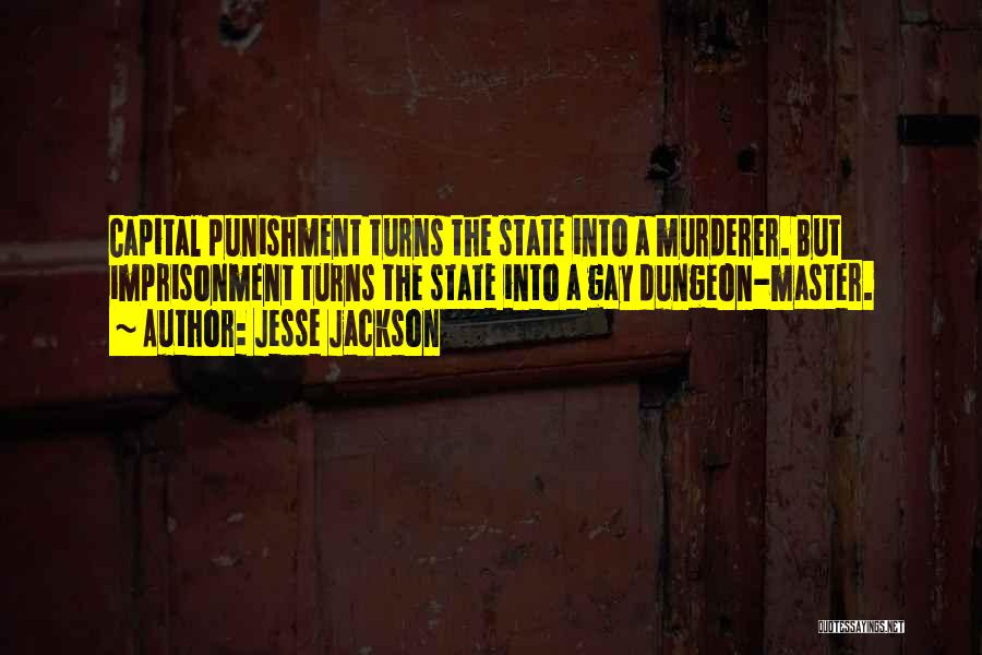 Capital Punishment Quotes By Jesse Jackson