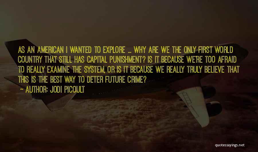 Capital Punishment Quotes By Jodi Picoult