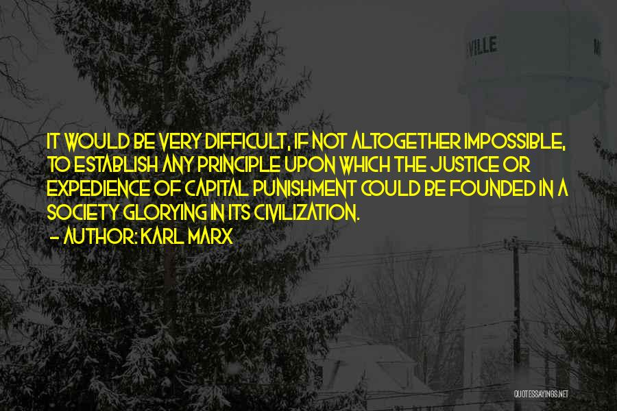 Capital Punishment Quotes By Karl Marx