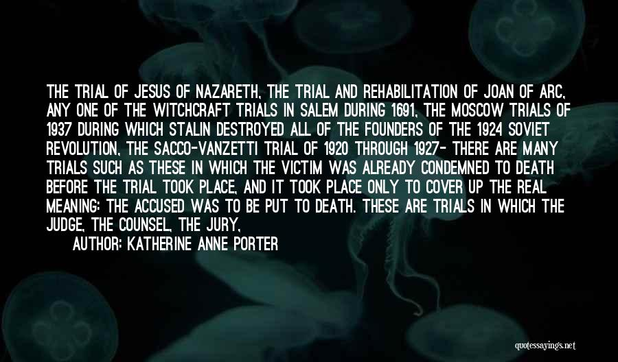 Capital Punishment Quotes By Katherine Anne Porter