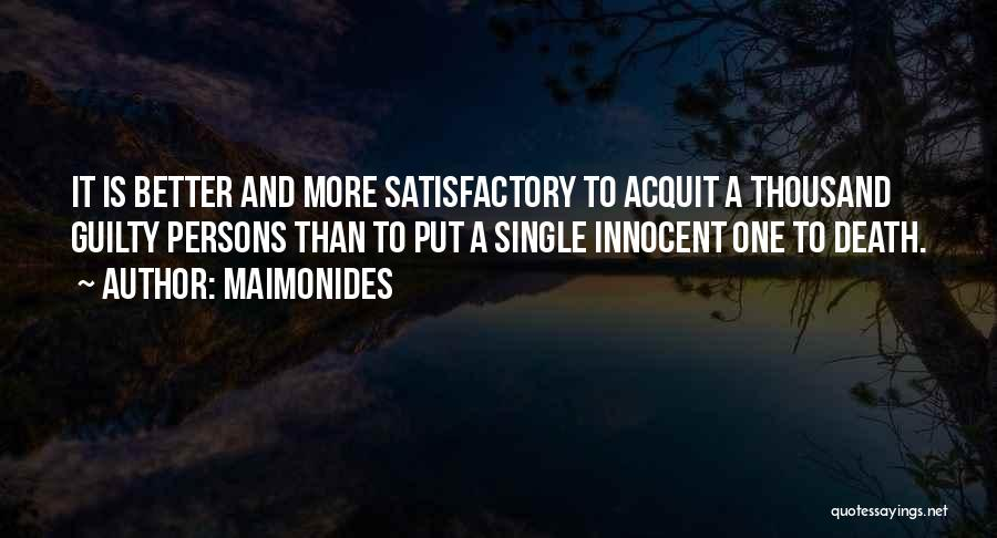 Capital Punishment Quotes By Maimonides