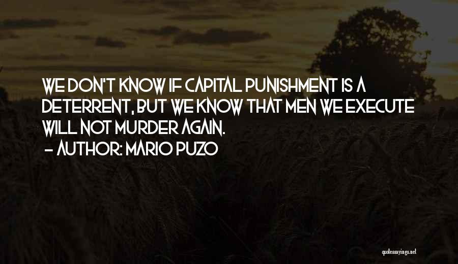 Capital Punishment Quotes By Mario Puzo