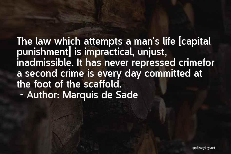 Capital Punishment Quotes By Marquis De Sade