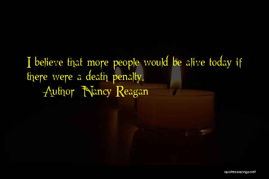 Capital Punishment Quotes By Nancy Reagan