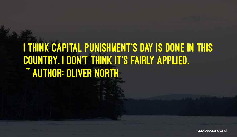 Capital Punishment Quotes By Oliver North