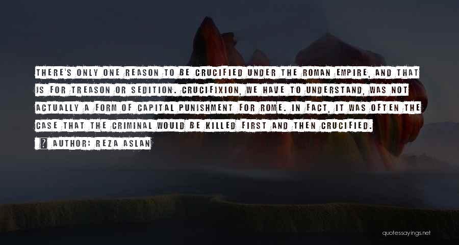 Capital Punishment Quotes By Reza Aslan