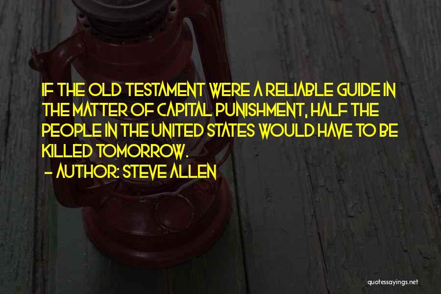 Capital Punishment Quotes By Steve Allen
