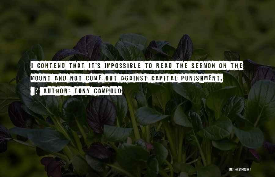 Capital Punishment Quotes By Tony Campolo