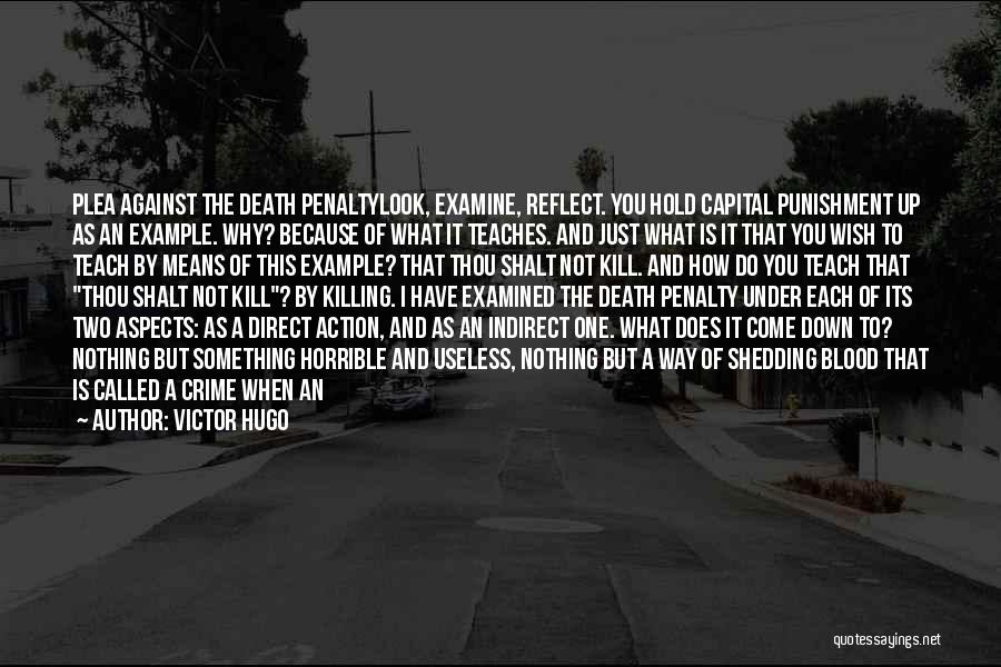 Capital Punishment Quotes By Victor Hugo