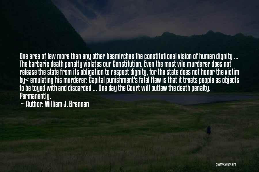 Capital Punishment Quotes By William J. Brennan