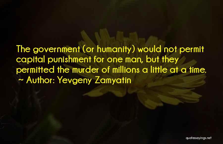 Capital Punishment Quotes By Yevgeny Zamyatin