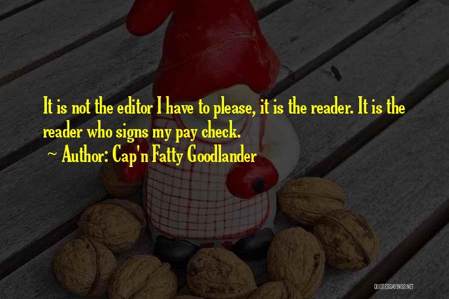 Cap'n Fatty Goodlander Quotes 1007201