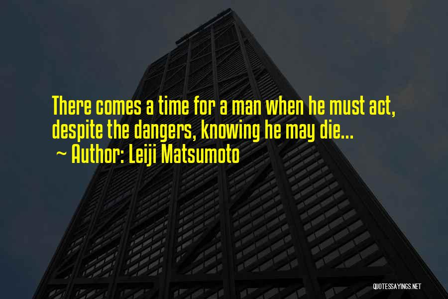 Captain Harlock Quotes By Leiji Matsumoto