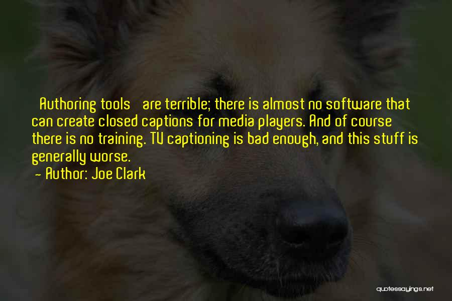Captions Quotes By Joe Clark