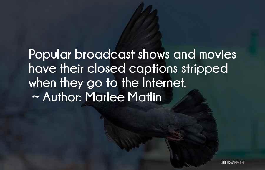 Captions Quotes By Marlee Matlin