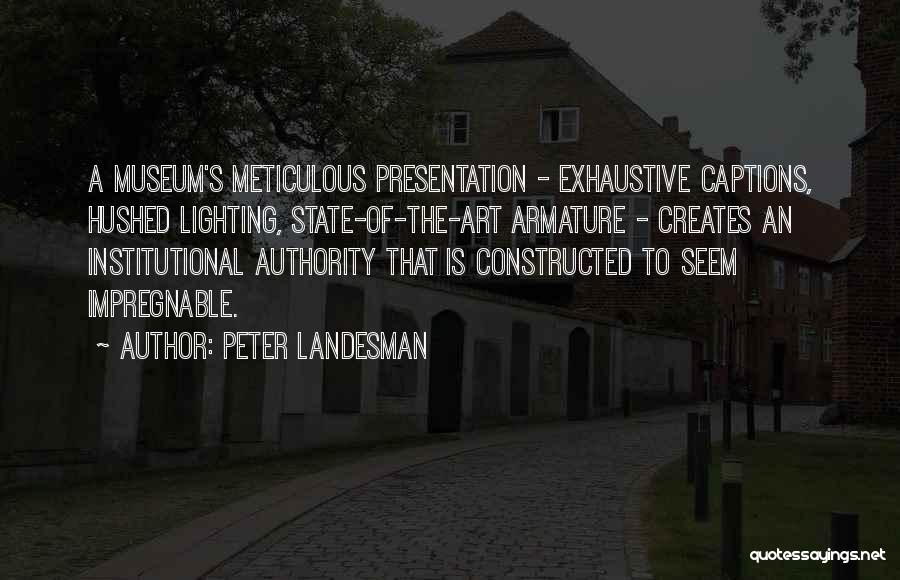 Captions Quotes By Peter Landesman