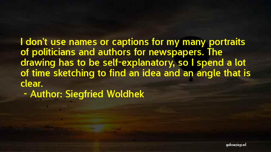 Captions Quotes By Siegfried Woldhek