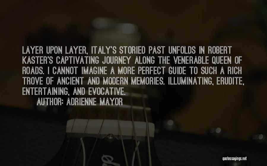 Captivating Quotes By Adrienne Mayor