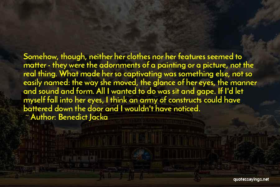 Captivating Quotes By Benedict Jacka