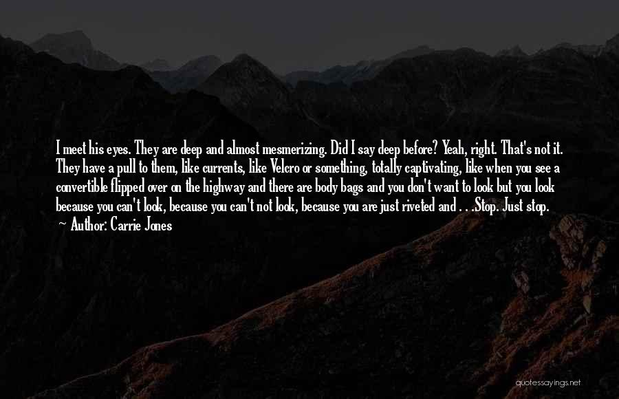 Captivating Quotes By Carrie Jones