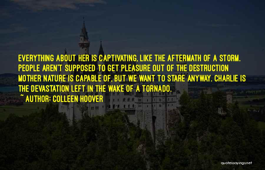 Captivating Quotes By Colleen Hoover